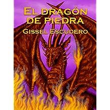 El dragón de piedra (Spanish Edition) Jul 21, 2012