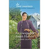 An Unexpected Amish Harvest (The Amish of New Hope Book 2)