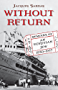 Without Return: Memoirs of an Egyptian Jew 1930-1957 (English Edition)