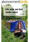 Life with our feet under water (English Edition)