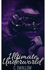 Ultimate Underworld (Frankincense City Book 3) Kindle Edition