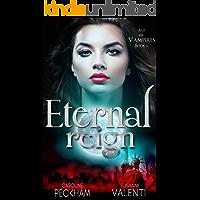 Eternal Reign (Age of Vampires Book 1)
