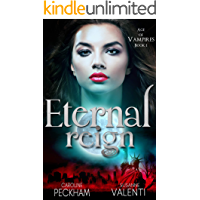 Eternal Reign (Age of Vampires Book 1) (English