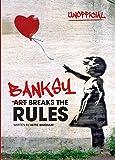 Banksy: Art Breaks the Rules