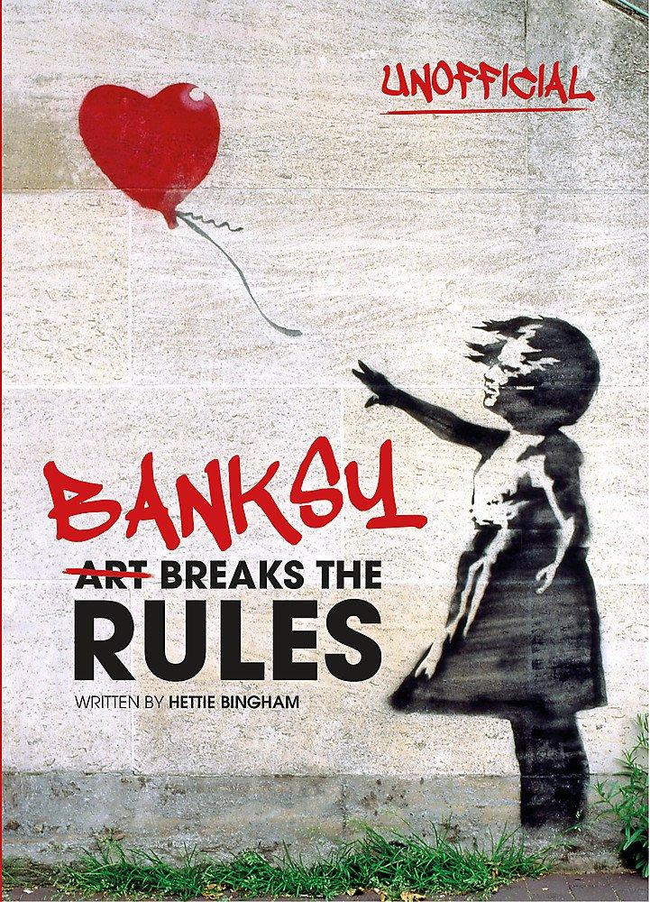 Download Banksy: Art Breaks the Rules pdf