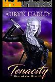 Tenacity: A Reverse Harem Epic Fantasy (Rise of the Iliri Book 5)