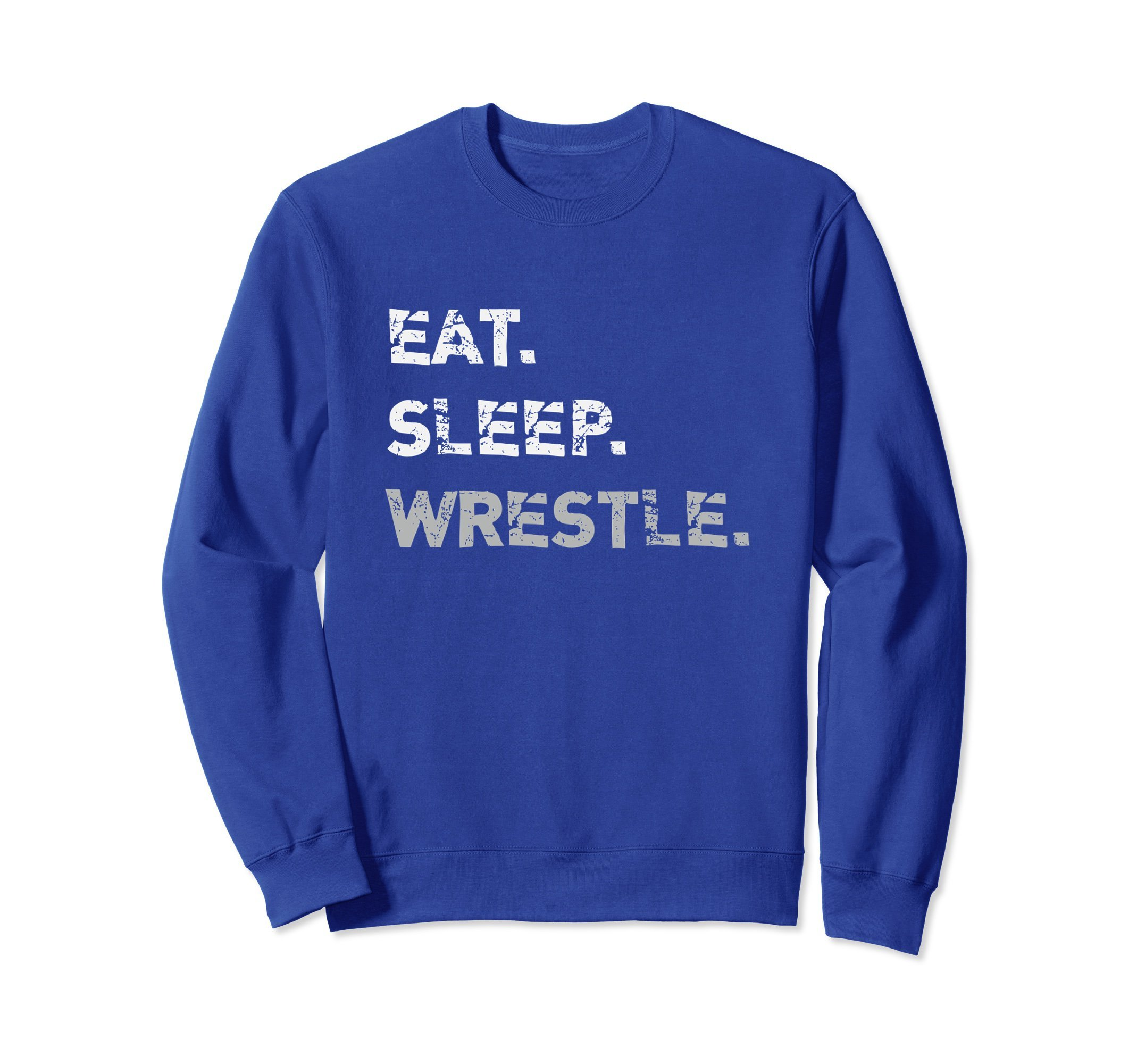 Unisex Eat Sleep Wrestle Wrestling Sweater Medium Royal Blue by Wrestling Life Shirts