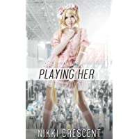 PLAYING HER (Crossdressing, Feminization, Bisexual, First Time)