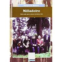 Milladoiro. Moito máis que un grupo de música folk (Galegos na Historia)