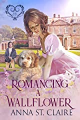 Romancing A Wallflower (Noble Hearts Series Book 2) Kindle Edition