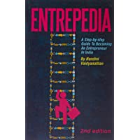 Entrepedia: A Step-By-Step Guide to Becoming an Entrepreneur in India