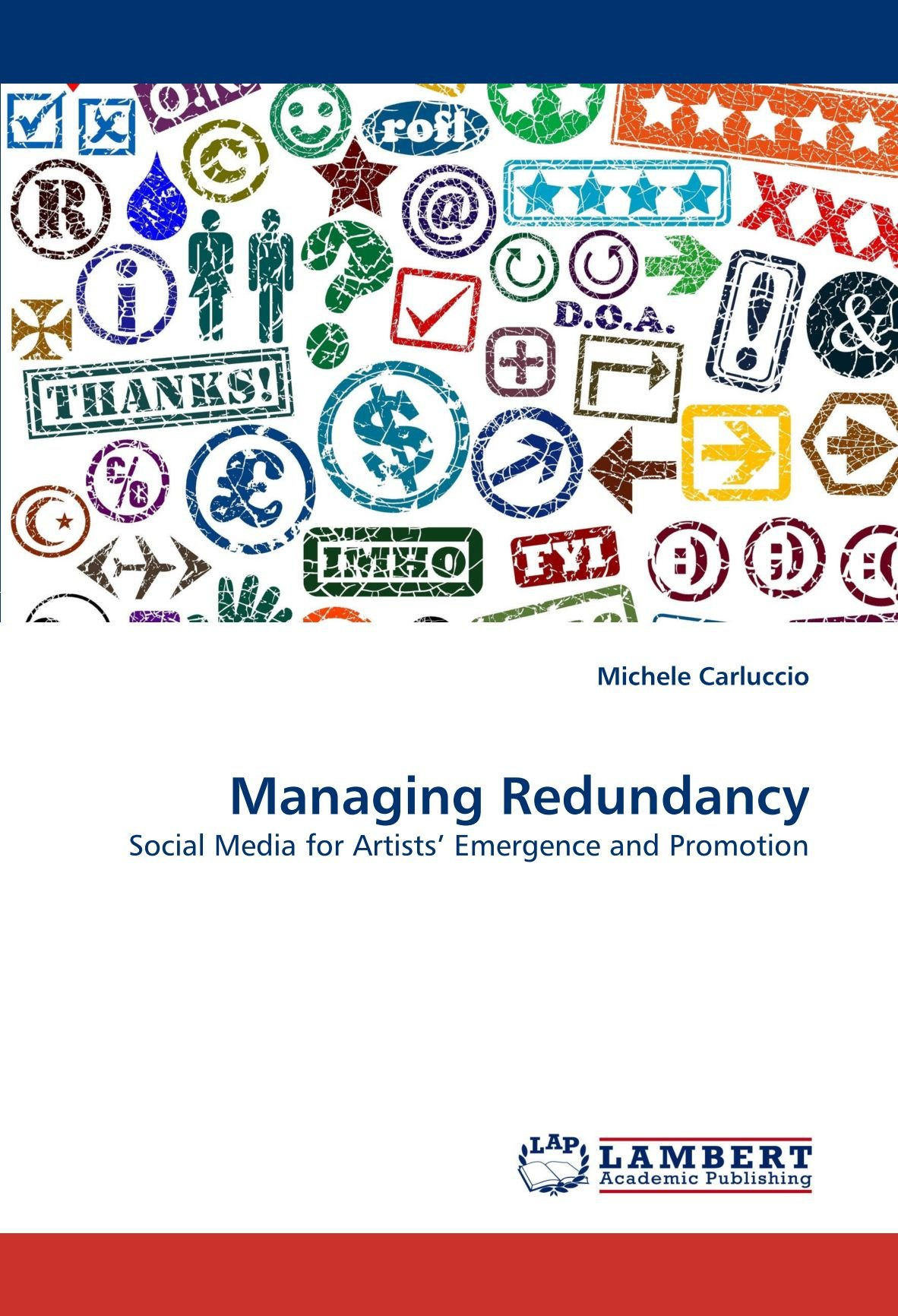 Managing Redundancy: Social Media for Artists' Emergence and Promotion pdf
