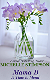 Mama B - A Time to Mend (Book 4)