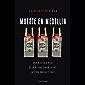 Muerte en Medellin: Una historia real de mentiras financieras, acción, magia y caos