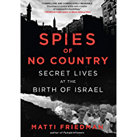 Spies of No Country: Secret Lives at the Birth of Israel (English Edition)