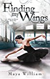 Finding My Wings (White Dove Book 2)