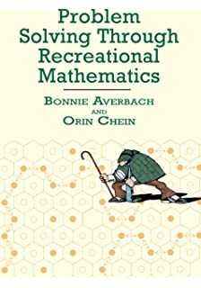 Mathematical puzzles a connoisseurs collection amazon problem solving through recreational mathematics dover books on mathematics fandeluxe Image collections
