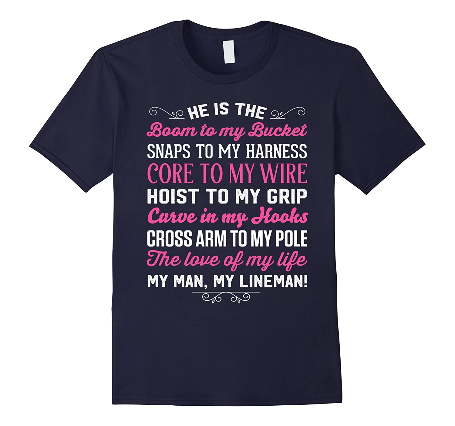 Wife of A Lineman - Proud To Be Lineman T-Shirt-TD