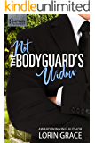 Not the Bodyguard's Widow: Sweet Bodyguard Romance (Hastings Security Book 2)