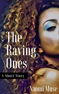 The Raving Ones (Tales from Unknown Gods Book 1)