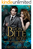 Don't Bite The Boss (The Bite Series Book 3)