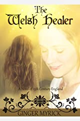 The Welsh Healer: A Novel of 15th Century England Kindle Edition