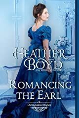 Romancing the Earl (Distinguished Rogues Book 12) Kindle Edition