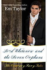 Lord Whitsnow and the Seven Orphans (The Contrary Fairy Tales Book 4) Kindle Edition
