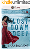 Lost Down Deep (The Mosaic Collection) (The Rose Tattoo Trilogy Book 1)