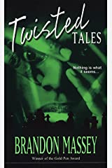 Twisted Tales Kindle Edition