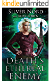 Death's Ethereal Enemy: Supernatural Mystery (January Chevalier Supernatural Mysteries Book 4)