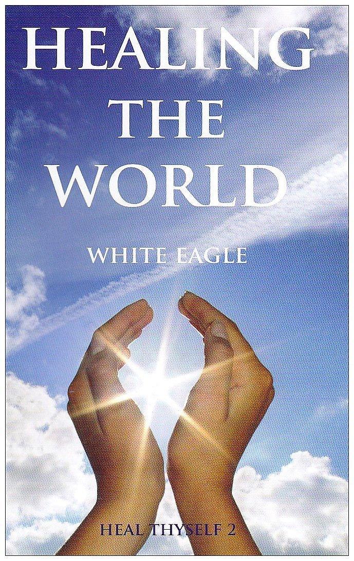 Healing the World (Heal Thyself) pdf epub
