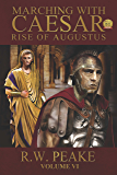 Marching With Caesar-Rise of Augustus