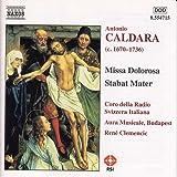 Caldara: Missa Dolorosa / Stabat Mater / Sinfonias In G And E Minor