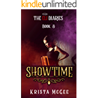 Showtime (The Eli Diaries Book 8)