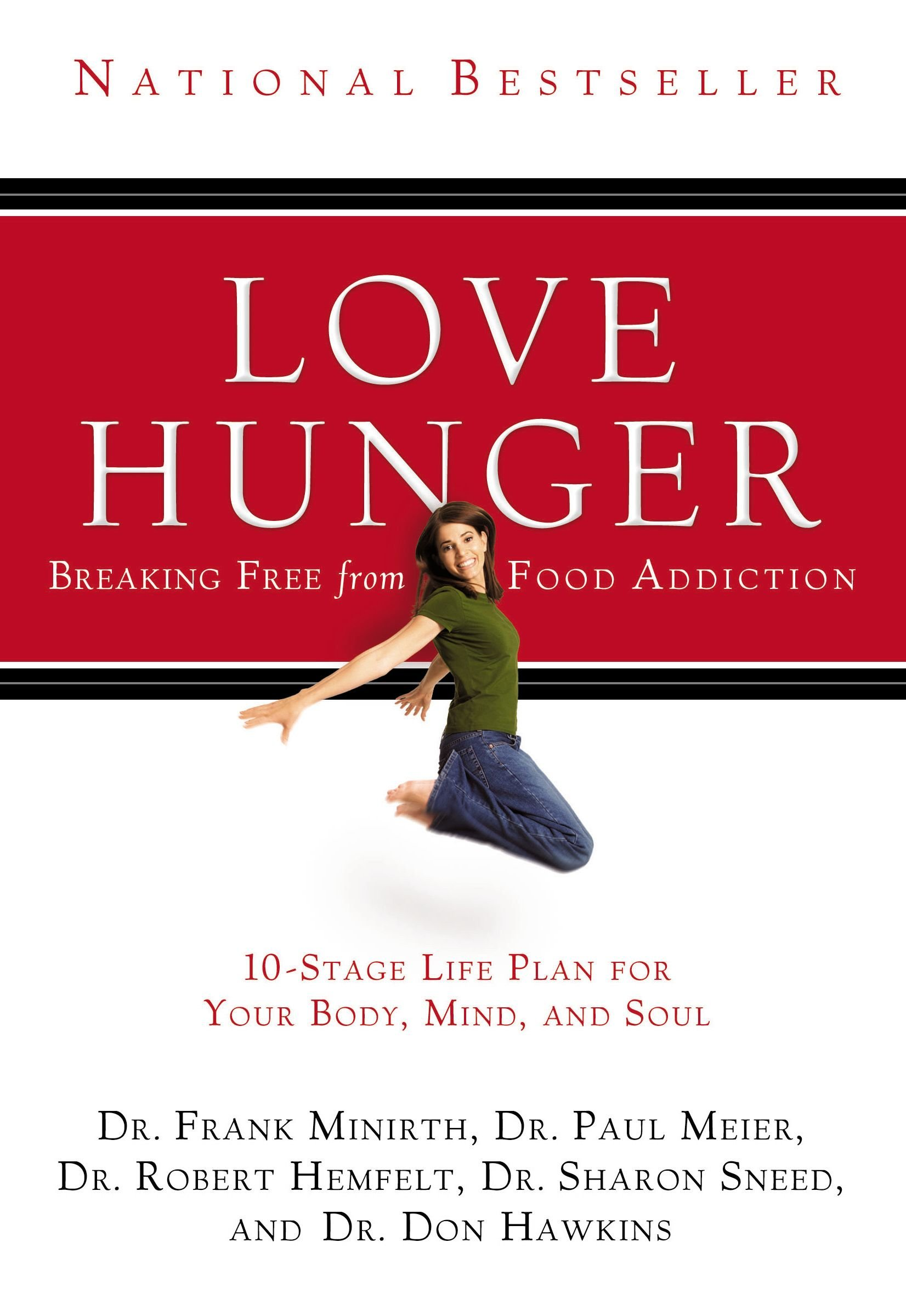 Love Hunger: Frank Minirth, Paul Meier, Robert Hemfelt, Sharon Sneed, Don  Hawkins: 0020049055717: Amazon.com: Books