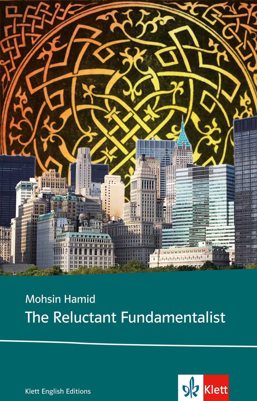 the-reluctant-fundamentalist-schulausgabe-fr-das-niveau-c1-ab-dem-6-lernjahr-ungekrzter-englischer-originaltext-mit-annotationen-klett-english-editions
