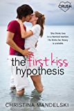 The First Kiss Hypothesis