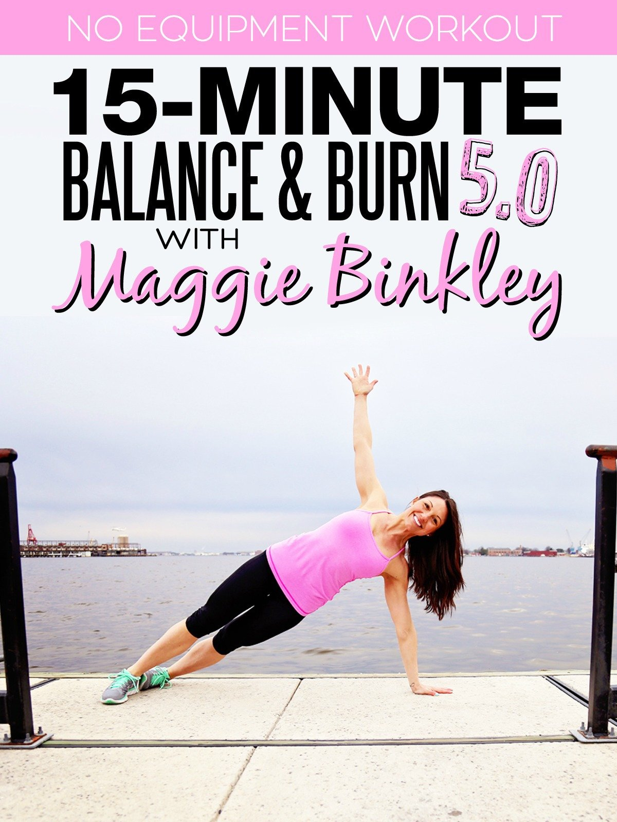 15-Minute Balance & Burn 5.0 Workout