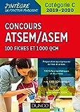 Concours ATSEM/ASEM 2019/2020 - 100 Fiches et 1 000 QCM