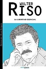 La libertad esencial (Colección Riso Singles) (Spanish Edition) eBook Kindle