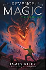 The Chosen One (The Revenge of Magic Book 5) Kindle Edition
