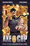 Axe Cop, Vol. 1