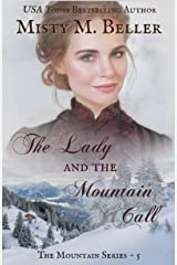 The Lady and the Mountain Call (The Mountain Series Book 5) Kindle Edition