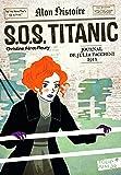 S.O.S. Titanic: Journal de Julia Facchini, 1912