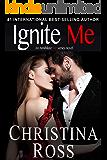 Ignite Me (The Annihilate Me Series)