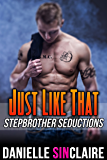 Just Like That - Stepbrother Seductions