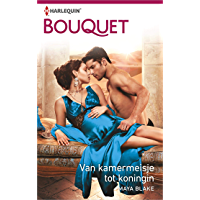 Van kamermeisje tot koningin (Bouquet Book 4060)