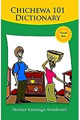 Chichewa 101 Dictionary Kindle Edition