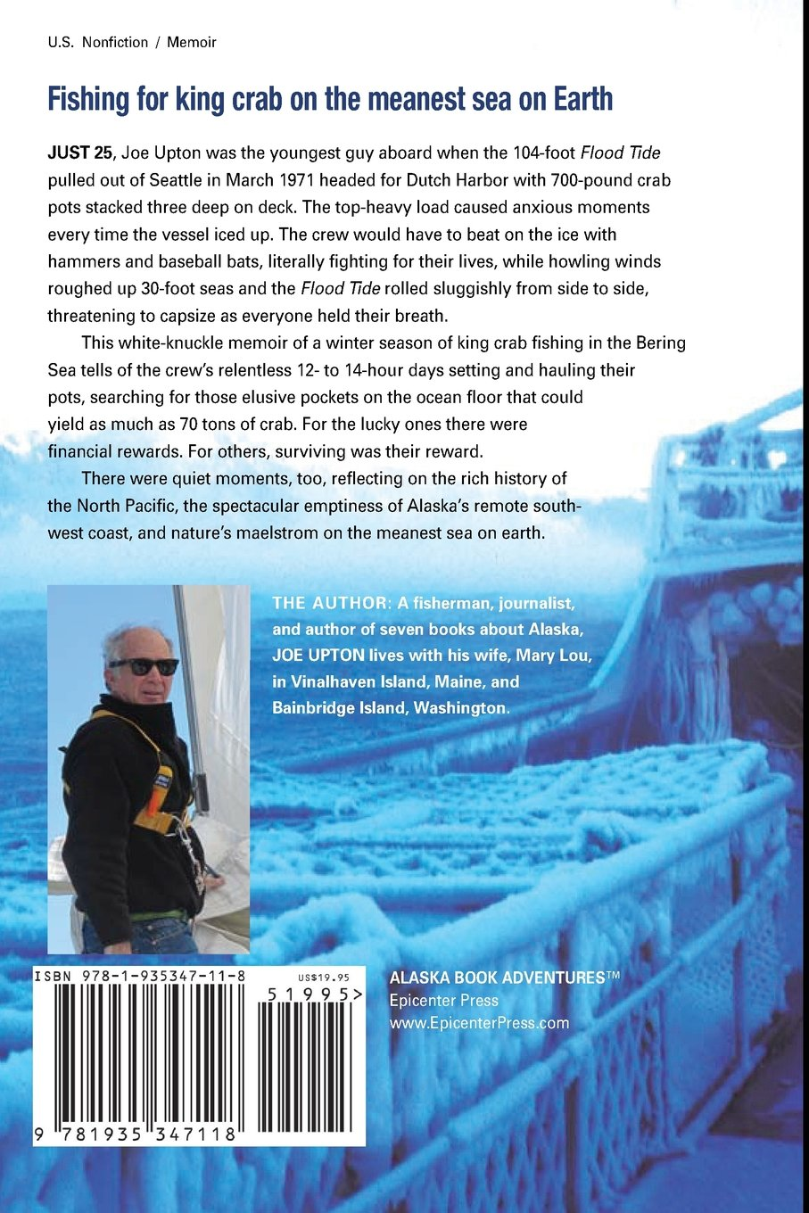 Bering Sea Blues: A Crabber's Tale of Fear in the Icy North: Joe Upton:  9781935347118: Amazon.com: Books